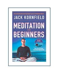 Meditación para principiantes, por Jack Kornfield